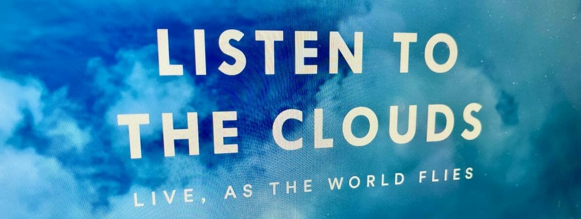 Klänge aus den Wolken: Listen to the clouds