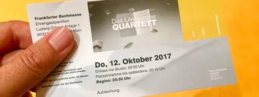 Eintrittskarte für das Literarische Quartett ausnahmsweise in Frankfurt (Foto: Tischer)