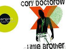 """Hörbuch: """"Little Brother"""" - Demnächst ungekürzt und kostenlos"""