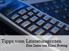 Klaus Britting: Tipps vom Literaturagenten