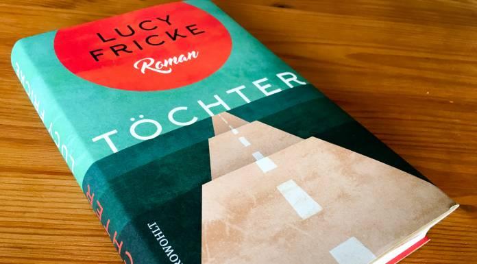 »Töchter« von Lucy Fricke – Mit dem Vater zum Sterben