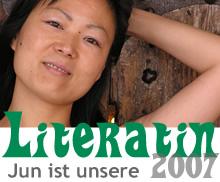 Jun ist unsere Literatin 2007