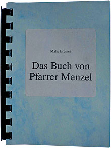 Pfarrer Menzel: Das Original