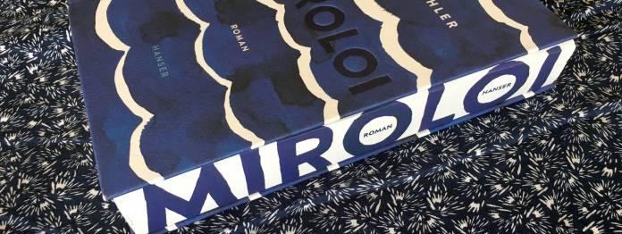 Miroloi - Der Roman von Karen Köhler ist da! 2