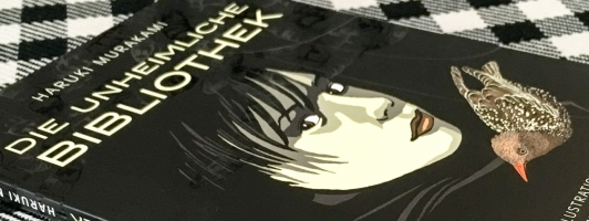Haruki Murakami: Die unheimliche Bibliothek