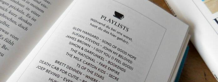 Das Buch kommt mit einer eigenen Spotify-Playlist. Warum? Das ist im Buch nachzulesen.