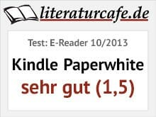 Kindle Paperwhite - Testbewertung sehr gut (1,5)