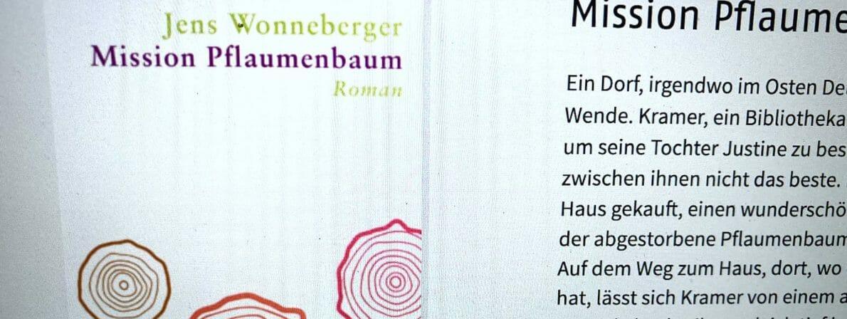 Jens Wonneberger, Mission Pflaumenbaum
