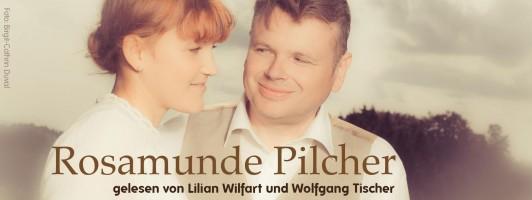 Rosamunde Pilcher gelesen von Lilian Wilfart und Wolfgang Tischer - Freitag, 20.11.2015 um 20.15 Uhr Buchcafé der Buchwochen, Haus der Wirtschaft, Stuttgart