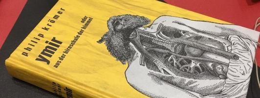 Philip Krömer: Ymir: oder: Aus der Hirnschale der Himmel