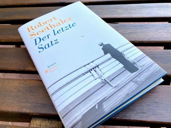 Schmales Büchlein: Der letzte Satz von Robert Seethaler