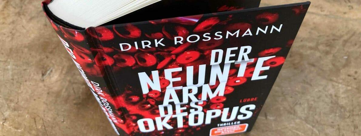 »Der neunte Arm des Oktopus« von Dirk Rossmann