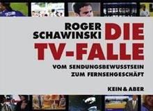 Roger Schawinski: Die TV-Falle - Buchmesse-Podcast 2007