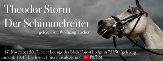 Theodor Storm: Der Schimmelreiter - gelesen von Wolfgang Tischer am 17.11.2017 ab 19:45 Uhr