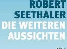 Robert Seethaler im Interview: Die weiteren Aussichten - Buchmesse-Podcast 2008