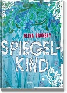 Cover: Spiegelkind von alina Bronsky