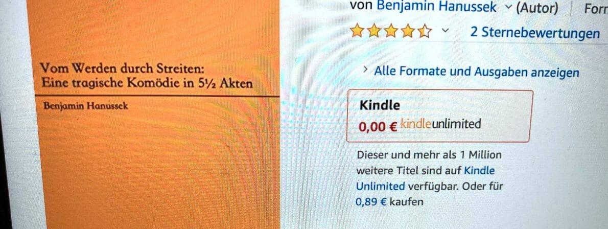 Benjamin Hanussek: Vom Werden durch Streiten: Eine tragische Komödie in 5 ½ Akten