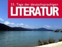 35. Tage der Deutschsprachigen Literatur in Klagenfurt am Wörthersee