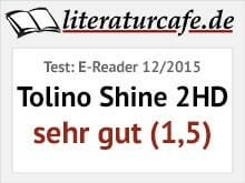 Testsiegel: E-Reader 12/2015 - Tolino Shine 2HD: sehr gut (1,5)