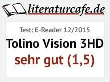 Testsiegel: E-Reader 12/2015 - Tolino Vision 3HD: sehr gut (1,5)