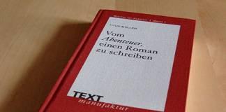 Buch: Titus Müller: Vom Abenteuer einen Roman zu schreiben