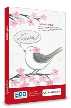 Das 3. Twitter-Lyrik-Buch ist ab sofort im Buchhandel erhältlich