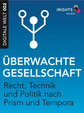 Das E-Book: »Überwachte Gesellschaft«