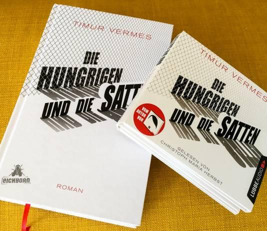 »Die Hungrigen und die Satten« von Timur Vermes – Wie ein Fun-Freitag im Flüchtlingsheim