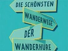 Coverausschnitt: Die schönsten Wanderwege der Wanderhure