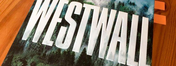 Der Thriller »WESTWALL« von Dominik Gollhardt
