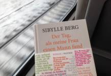 Warum Sibylle Berg Ihr Leben zerstören könnte – und Trost bringt