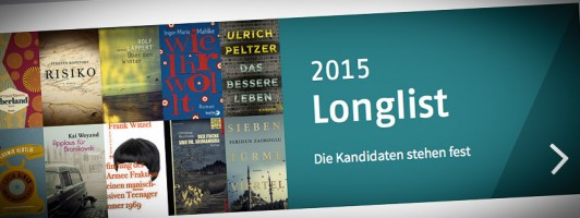 Die Longlist zum Deutschen Buchpreis 2015 - Jetzt auch auf der eigenen Website