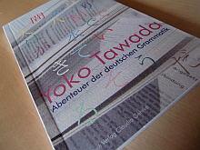 Yoko Tawada Abenteuer Der Deutschen Grammatik