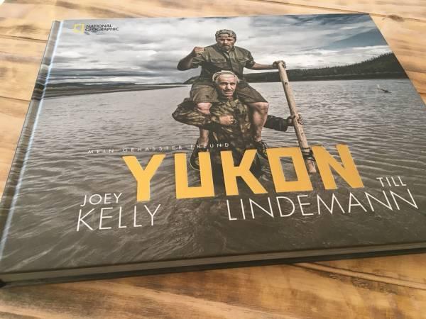 YUKON - gehasster Freund von Joey Kelly und Till Lindemann