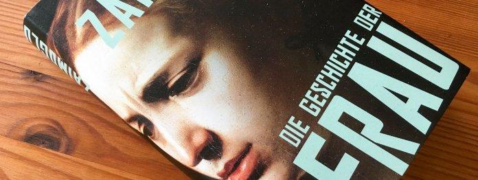 Buch: »Die Geschichte der Frau« von Feridun Zaimoglu